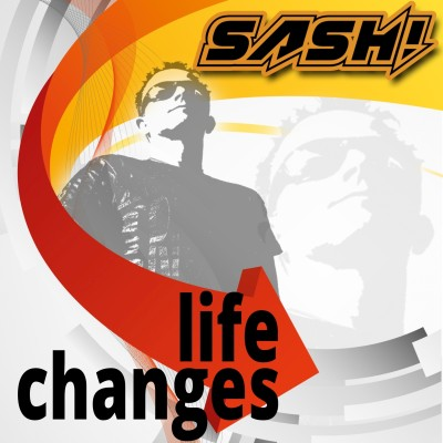 SASH! Life Changes